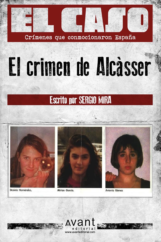 El crimen de Alcàsser - Sergio Mira Jordán